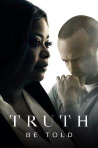 Truth Be Told – Der Wahrheit auf der Spur