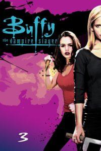 Buffy – Im Bann der Dämonen: Season 3