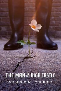 The Man in the High Castle: Season 3
