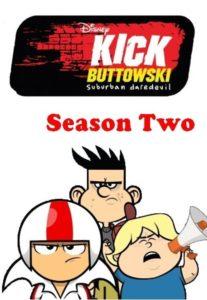 Kick Buttowski – Keiner kann alles: Season 2