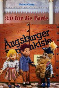 Augsburger Puppenkiste – 3:0 für die Bärte