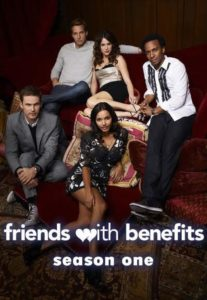 Friends with Benefits: Season 1