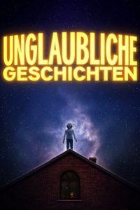 Unglaubliche Geschichten: Season 1