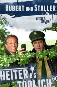 Heiter bis tödlich – Hubert und Staller