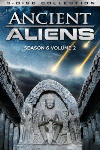 Ancient Aliens – Unerklärliche Phänomene: Season 6