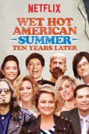 Wet Hot American Summer: Zehn Jahre später