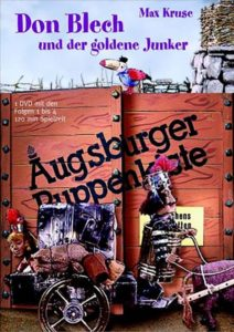 Augsburger Puppenkiste – Don Blech und der goldene Junker