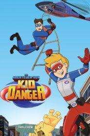 Die Abenteuer von Kid Danger