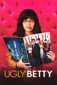 Ugly Betty!