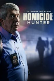 Homicide Hunter: Lt Joe Kenda