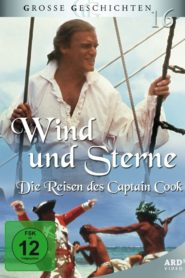 Wind und Sterne – Die Reisen des Captain James Cook