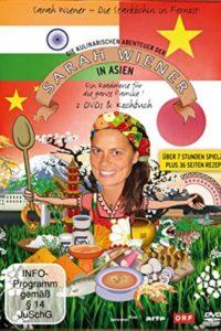 Die kulinarischen Abenteuer der Sarah Wiener in Asien