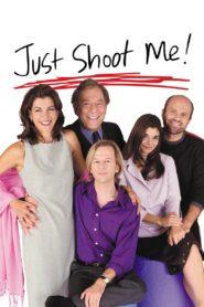 Just Shoot Me – Redaktion durchgeknipst
