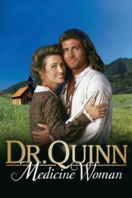 Dr. Quinn – Ärztin aus Leidenschaft