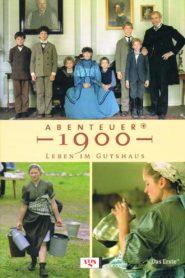 Abenteuer 1900 – Leben im Gutshaus