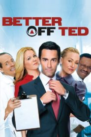 Better off Ted – Die Chaos AG
