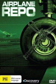 Airplane Repo – Die Inkasso-Piloten