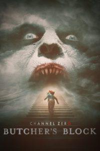 Channel Zero: Season 3